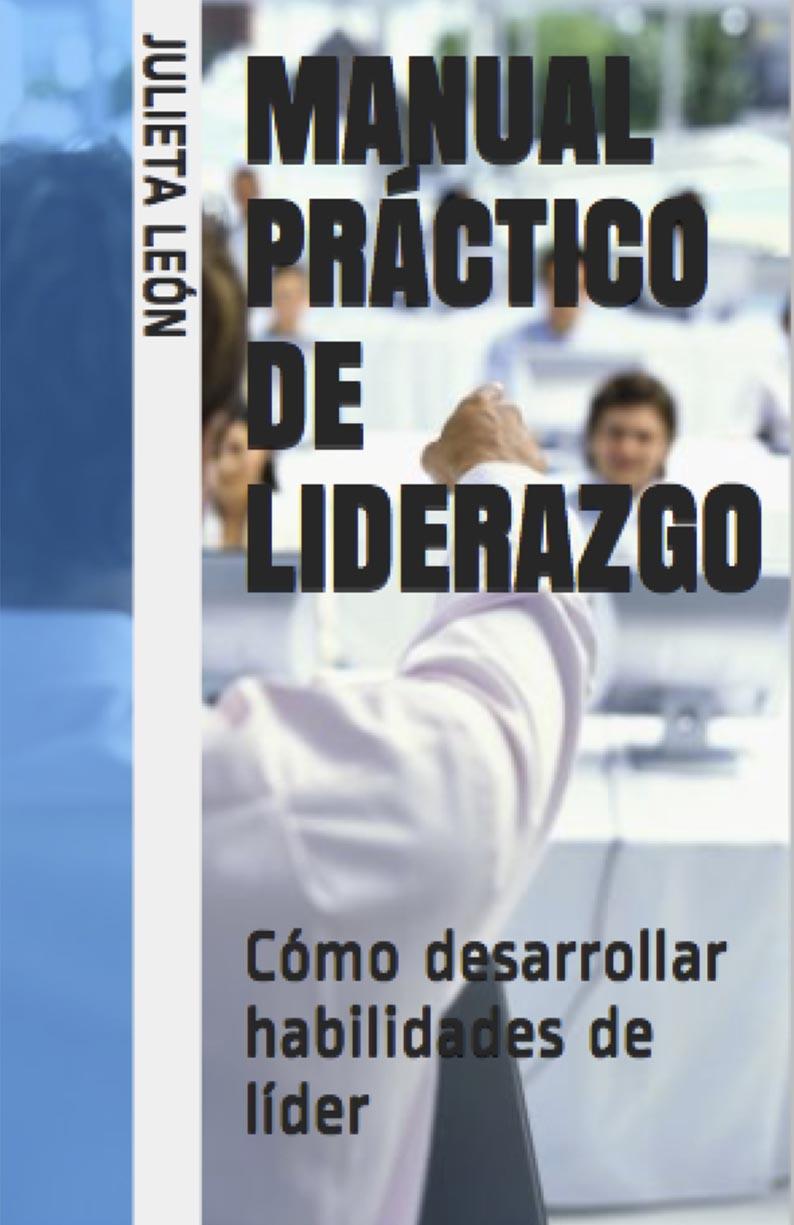 Manual práctico del liderazgo