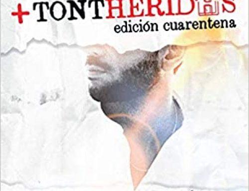 Tontheridas: Edición Cuarentena de Juan Carlos Prieto Martínez